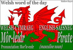 #Welsh word of the day:Môr-leidr/ #Pirate