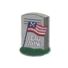 Flag Laying Service Patch. If your local service unit or council does not already provide information regarding flag laying at a local national cemetery, your troop can contact them to find out how to register and what you should bring. This patriotic service is performed by Girl Scouts and many other organizations annually and is often followed by a very moving ceremony. Don't forget that flag pick up the following weekend is just as important. Available at MakingFriends®.com