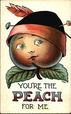 You're the Peach for Me ~ Vintage Postcard