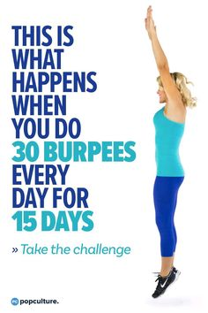 This Is What Happens When You Do 30 Burpees Every Day for 15 Days Take our burpee challenge to build your endurance, increase your strength and agility, burn fat and get all over more fit. You'll notice the difference after 15 days! Just 30 burpees, Burpee Challenge, Workout Challenge, Detox Challenge, Fitness Tips, Fitness Motivation, Health Fitness, Fitness Classes, Physical Fitness, Best Weight Loss Plan
