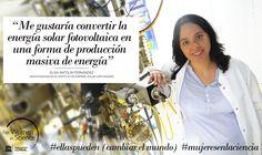 Elisa Antolín, becada del Programa L'Oréal-UNESCO For Women in Science. Estudia células solares de alta eficiencia con el fin de reducir el coste de la energía fotovoltaica. #ellaspueden (cambiar el mundo)