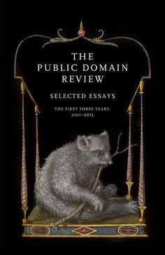 The Public Domain Review, Selected Essays | The Best Science Books We Read in 2014