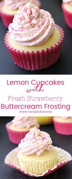 Lemon Cupcakes with Fresh Strawberry Buttercream Frosting Krapfen, Lemon Cupcake Recipes, Strawberry Lemon Cupcakes, Fresh Strawberry Recipes, Frosting Recipes, Cupcake Cookies, Cupcake Emoji, Muffin Cupcake, White Buttercream Frosting