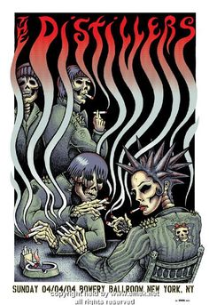 The Distillers smokers - silkscreen concert poster (click image for more detail) Artist: EMEK Venue: Bowery Ballroom Location: NYC, NY Concert Date: Size: x Condition: Mint Notes: sig Rock Posters, Band Posters, Concert Posters, Music Posters, Gig Poster, Revolutionary Artists, The Distillers, Poster Layout, Rock Art
