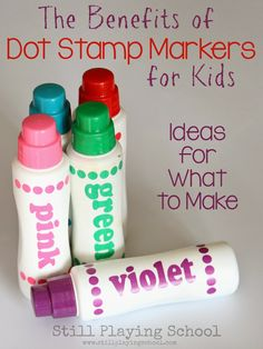 Still Playing School: The Benefits of Dot Stamp Markers for Kids