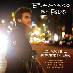 A thirty hour bus trip in Mali. The album title, Bamako by Bus, was inspired by just such a trip Daniel Freedman - the world class percussionist - took as he ventured to explore new genres from around the world. Freedman gives us a taste of that journey in an electrifyingly innovative jazz recording packed with exotic flavors and mouth watering musicianship.