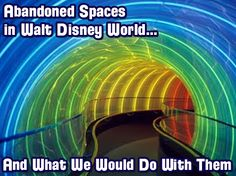 Abandoned Spaces of Walt Disney World and Our Ideas for Them, Disney Contest and more!
