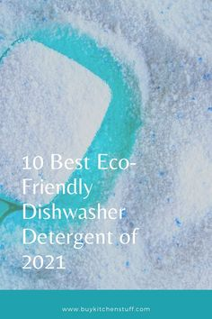 In a world that understandably demands us to 'go green' every day, it may be quite challenging to figure out how you, a typical consumer, can play your part. A popular choice these days, both for the planet and one's own health, is making the switch to eco-friendly dishwasher detergents. Find the 10 Best Eco-Friendly Dishwasher Detergent of 2021 at Buykitchenstuff. Best Dishwasher Detergent, Go Green, Eco Friendly, Challenges, Popular, Play, Canning, Health, Health Care