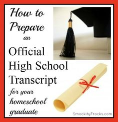 How to Prepare an Official High School Transcript for Your Homeschool Graduate