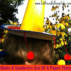 Perfect for Cinco De Mayo! This one is easy and fun to do with the kids! Here's what you'll need to make your own paper plate Sombrero: