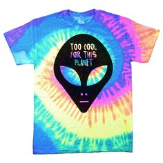 "Alien Tie Dye T-Shirt, 90s Alien Shirt, ""Too Cool for this Planet"" Unisex Cotton Tie Dye T-Shirt by Burger and Friends"