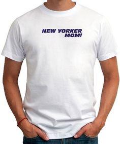 New Yorker Mom T-Shirt