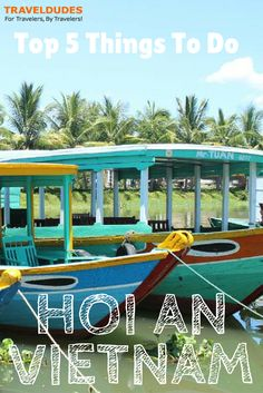 Top 5 Things To Do in Hoi An | Travel Dudes Social Travel Community