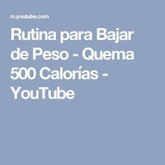 Rutina para Bajar de Peso - Quema 500 Calorías - YouTube