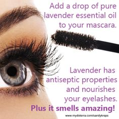 Add lavender essential oil to your mascara.