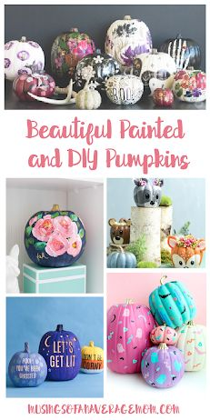 Tons of inspirations for making your own Beautiful Painted and DIY Pumpkins Diy Pumpkin, Pumpkin Crafts, Halloween Projects, Halloween Ideas, Make Your Own, How To Make, Best Blogs, Painted Pumpkins, Diy Crafts