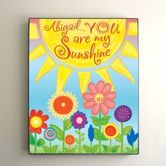 Kids Room Art PERSONALIZED YOU are my SUNSHINE 10x8 by nJoyArt, $26.00