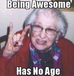 Being Awesome Has No Age