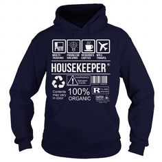 Awesome Tee For Housekeeper T Shirts, Hoodies, Sweatshirts. GET ONE ==> https://www.sunfrog.com/LifeStyle/Awesome-Tee-For-Housekeeper-92702755-Navy-Blue-Hoodie.html?41382