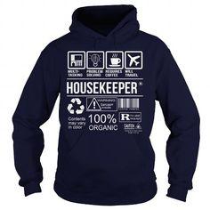 Awesome Tee For Housekeeper T Shirts, Hoodies, Sweatshirts. GET ONE ==> https://www.sunfrog.com/LifeStyle/Awesome-Tee-For-Housekeeper-92702755-Navy-Blue-Hoodie.html?41382