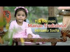 Yuk Bermain Mainan Tradisional bersama Sasha