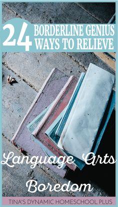 24 Borderline Genius Ways to Relieve Language Arts Boredom @ Tina's Dynamic Homeschool Plus