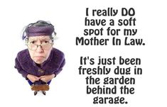 21 Hilarious Quick Quotes To Describe Your Mother In Law (shared via SlingPic)