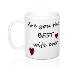 Check out this new product we just added! Are You The Best ... #tshirts #sweatshirts #men #women #apparel #iphone  http://roccityteesandapparel.myshopify.com/products/are-you-the-best-wife-ever-mug?utm_campaign=social_autopilot&utm_source=pin&utm_medium=pin