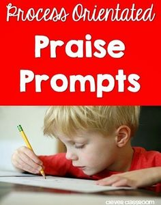Praising effort and process vs intelligence. Praise prompt ideas.