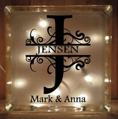Lighted Glass Block - Split Flourish Initial With Names and Date Glass Cube, Glass Boxes, Glass Art, Decorative Glass Blocks, Lighted Glass Blocks, Glass Block Crafts, Diy Tumblers, Arts And Crafts House, Mosaic Diy