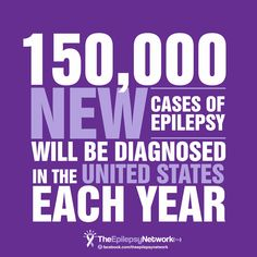 Important Fact: 150,000 NEW cases of #Epilepsy will be diagnosed in the United States each year!   Share this information in support of #EpilepsyAwareness today!