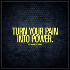 Turn your pain into power.  Success in sports and in the gym is all about this. Having the ability to turn that pain into power, to turn that pain into your motivation is what separates the successful ones from those who fail. When things get tough – you need to be able to turn all that pain into energy in order to push yourself to the limit and truly grow! Don't fear the pain. Embrace it.  #nopainnogain #nofear