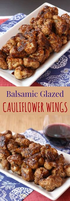 "Balsamic Glazed Cauliflower ""Wings"" - a fun veggetable side dish or appetizer recipe that vegans and carnivores alike will devour. 