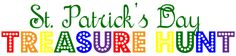 St Patricks day scavenger hunt for the kids- follow the clues to the pot of gold- cheat sheet included