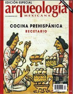 DESCARGA este Recetario de Cocina Prehispánica Edición Especial en formato pdf.
