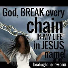 BREAK EVERY CHAIN WITH PRAISE   I delight in the praises of My people, and I am moving by My Spirit, drawing people into a closer relationship and dependency on Me.  I want My people to praise Me in all times.  I want you to praise Me when your spirit is crushed, and your heart is broken from the things of this world.  Praise Me; for I am so close to the brokenhearted and those down in the spirit.
