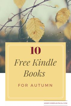 Check out this list of 10 free kindle books for autumn. This matches perfectly with a fall bucket list. Free kindle books for autumn are great to read w....