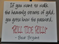In the words of coach Bear Bryant himself never be another one like him. I don't believe many have tried and failed though. Roll Tide Football, Crimson Tide Football, Alabama Football, Alabama Crimson Tide, College Football, American Football, Oklahoma Sooners, Football Fans, Alabama Baby