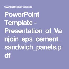PowerPoint Template - Presentation_of_Vanjoin_eps_cement_sandwich_panels.pdf