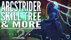 Destiny 2 - ARCSTRIDER SUBCLASS GUIDE! Hunter Abilities, Gameplay & Full...