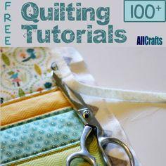 Over 100 Free Quilting Tutorials