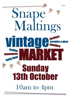Squeeze the last few drops out of the #Suffolk summer with our fab market at Snape Maltings - COMING SOON!