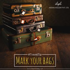 Mark your bags by tying a colourful ribbon or putting a large sticker on your bags.