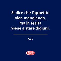 E se lo dice Totò... :) #barilla #pasta