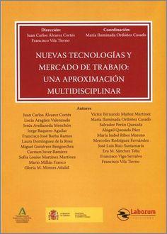 Nuevas tecnologías y mercado de trabajo. Ediciones Laborum, 2020