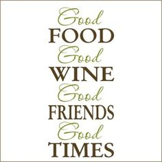 Good Food Good Wine Decal | Vinyl Stencil-decal, sticker, food, wine, friends, quote for kitchen, stencil,