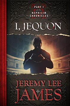 I, Jequon: Part One of the Nephilim Chronicles by Jeremy Lee James http://www.amazon.com/dp/B00JGGMBME/ref=cm_sw_r_pi_dp_qYENvb0FDVD4B
