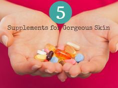 Beauty comes from the inside out. Learn about 5 must-have natural skin supplements for younger and healthier skin!