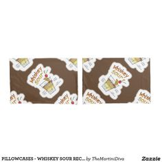 PILLOWCASES - WHISKEY SOUR RECIPE COCKTAIL ART PILLOWCASE