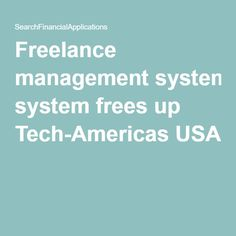 Freelance management system frees up Tech-Americas USA